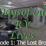 Days of Our RV Lives  – Episode 1: The Lost Brother