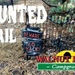 Walnut Ridge Campground – Haunted Trail