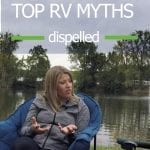 Top RV Myths – Common myths and misconceptions about RV'ing