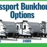 3 Passport  Travel Trailers – Bunkhouse Options